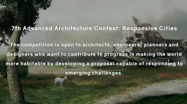 Results Of The 7th Advanced Architecture Contest: Responsive Cities